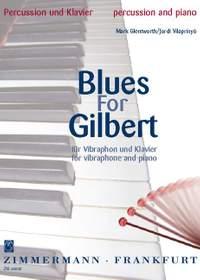 Mark Glentworth: Blues for Gilbert