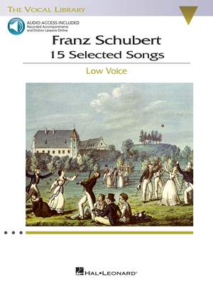 Franz Schubert: 15 Selected Songs - Low Voice