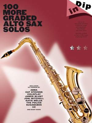 Dip In 100 More Graded Alto Sax Solo
