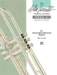 The Allen Vizzutti Trumpet Method - Book 3, Melodic Studies