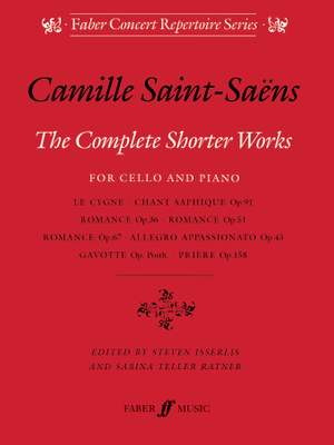 Camille Saint-Saëns: Complete Shorter Works For Cello And Piano