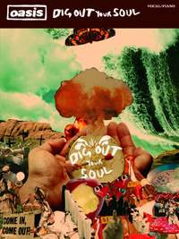 Oasis: Dig Out Your Soul (PVG)