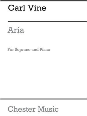 Carl Vine: Aria (Soprano Voice And Piano)