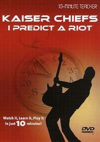 Kaiser Chiefs: Kaiser Chiefs - I Predict A Riot