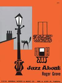 Roger Grove: Jazz About