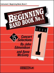 Anne McGinty_John Edmondson: Beginning Band Book #1 For 2nd Clarinet
