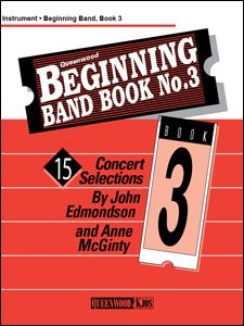 Anne McGinty_John Edmondson: Beginning Band Book #3 For Bass Clarinet