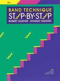 Robert Elledge_Donald Haddad: Band Technique Step-by-step