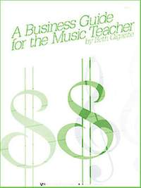 Beth Gigante: A Business Guide For The Music Teacher