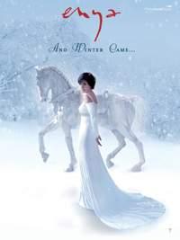 Enya: And Winter Cam.. .