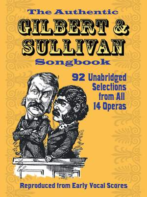 Arthur Sullivan: The Authentic Gilbert & Sullivan Songbook