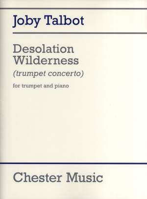 Joby Talbot: Desolation Wilderness (Trumpet/Piano)