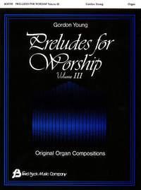 Gordon Young: Preludes for Worship - Volume 3