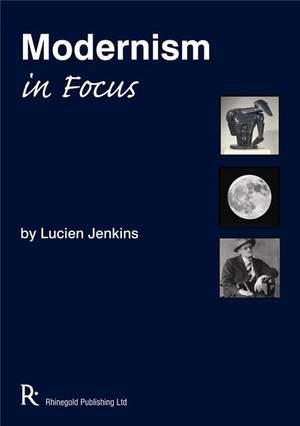 Lucien Jenkins: Modernism In Focus
