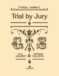 William Schwenck Gilbert_Arthur Sullivan: Trial By Jury