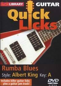 Albert King: Quick Licks - Albert King Style Rumba Blues