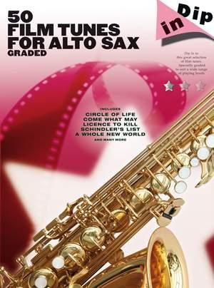 Dip In 50 Film Tunes for Alto Sax