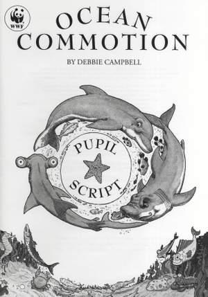 Debbie Campbell: Ocean Commotion - Pupil's Script