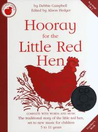 Debbie Campbell: Hooray For The Little Red Hen