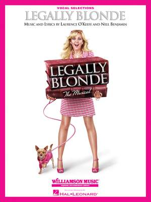 Laurence O'Keefe_Nell Benjamin: Legally Blonde The Musical