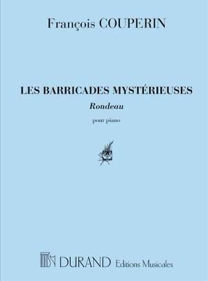 Couperin: Les Barricades mystérieuses