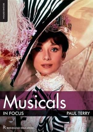 Musicals In Focus - 2nd Edition