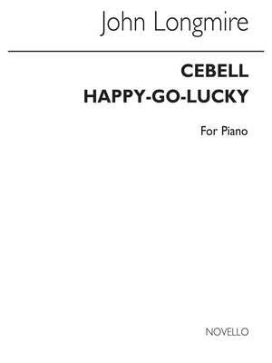 John Basil Hugh Longmire: 1.Cebell 2.Happy-Go-Lucky