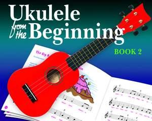 Ukulele From The Beginning Book 2