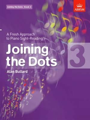 Bullard, Alan: Joining the Dots, Book 3 (Piano)