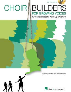 Emily Crocker_Rollo Dilworth: Choir Builders For Growing Voices