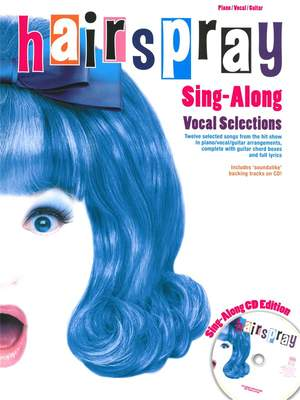 Marc Shaiman: Hairspray - Sing-Along Vocal Selections