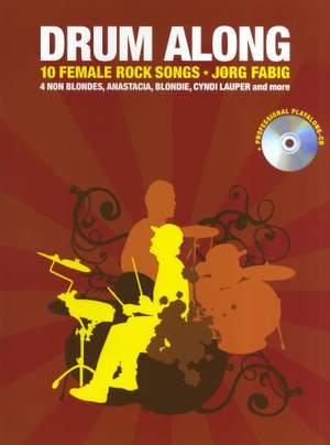 Jörg Fabig: Drum Along - 10 Female Rock Songs