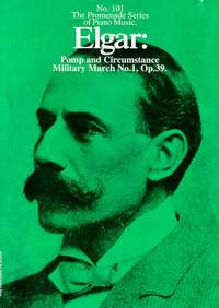 Edward Elgar: Pomp and Circumstance Military March No. 1, Op. 39
