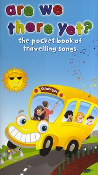 Are We There Yet - Pocket Book Of Travelling Songs