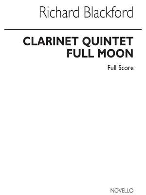 Richard Blackford: Full Moon - Clarinet Quintet