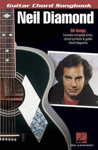 Neil Diamond: Guitar Chord Songbook