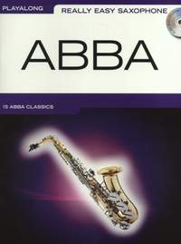 Benny Andersson_Björn Ulvaeus: Really Easy Saxophone: Abba