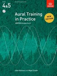 John Holmes: Aural Training in Practice, ABRSM Grades 4 & 5