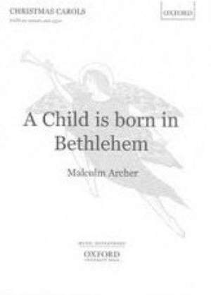 Archer: A Child is born in Bethlehem