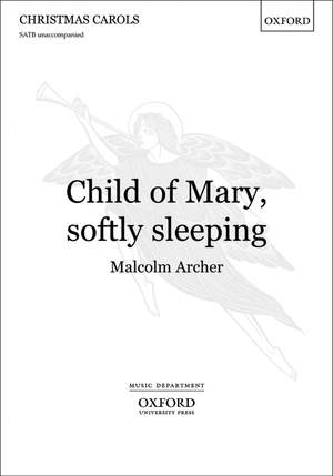 Archer: Child of Mary, softly sleeping