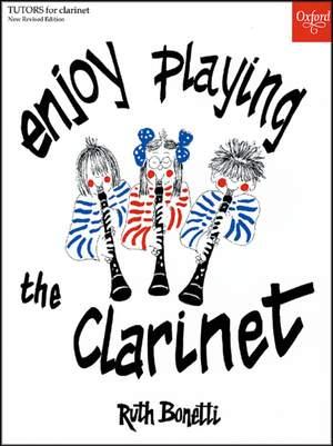 Bonetti: Enjoy Playing the Clarinet