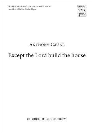 Caesar: Except the Lord build the house