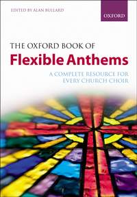 The Oxford Book of Flexible Anthems (Spiral-bound)