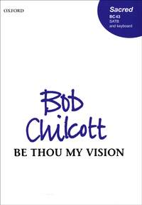 Chilcott: Be thou my vision