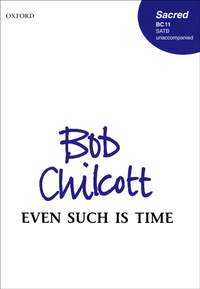 Chilcott: Even such is time