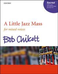 Chilcott: A Little Jazz Mass