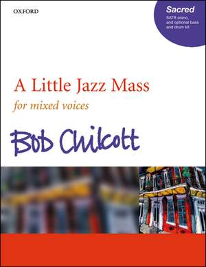 Chilcott: A Little Jazz Mass