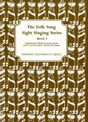 Crowe, Edgar: Folk Song Sight Singing Book 1