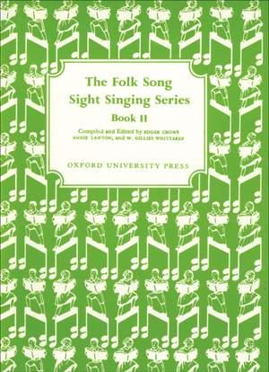 Crowe, Edgar: Folk Song Sight Singing Book 2