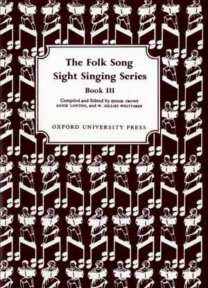 Crowe, Edgar: Folk Song Sight Singing Book 3